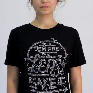Dámske tričko - Jem pre lepší svet